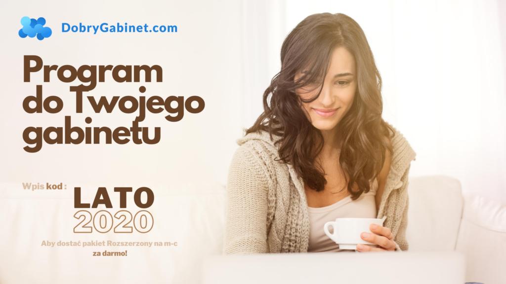 DobryGabinet program do prowadzenia Twojego gabinetu - miesiąc za darmo z kodem Lato2020